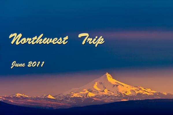 Northwest Trip 2011