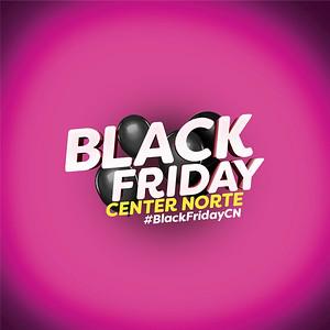 Center Norte | Black Friday
