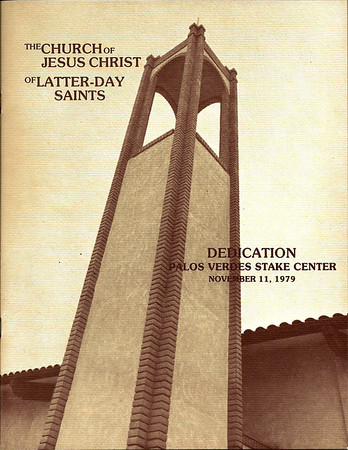 Palos Verdes Stake Center Dedication Program November 11, 1979