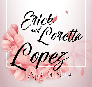 Erick & Loretta Wedding 2019