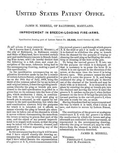 33536 - Improvement in Breech-Loading Firearms, assigned to the Merrill Patent Firearms Mfg Co (March 26, 1861)