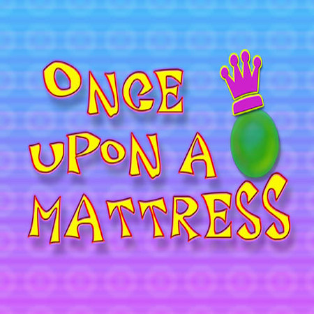 Once Upon A Mattress! The Green Brook Muses - Nothing Quiet or Shy! Good Job!