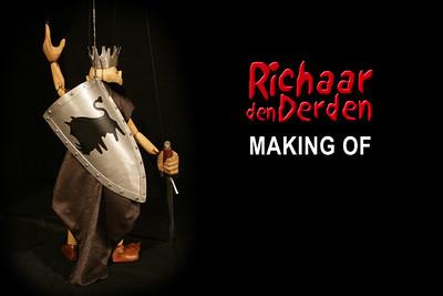 RICHAAR DEN DERDEN. Making Of.