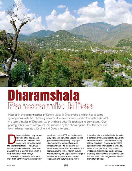 Asian Photography  http://www.asianphotographyindia.com/ May 2010 Issue - Top Holiday Destinations Special Coverpage Feature includes images of Dharamshala & Munnar by Suchit and Udaipur by Arundhathi.  Asian Photography is India's premier and oldest photography magazine.  You can read the full article with full size images at:  http://photos.suchit.in/Media-Press/Press/940452_gvCzN/#812563160_f2pAz/