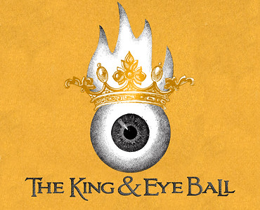 The King & Eye Ball