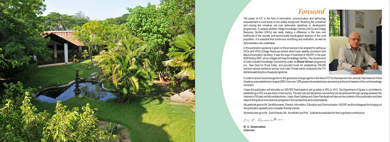 """Reaching the Unreached"" is a MSSRF (M S Swaminathan Research Foundation) book by Suchit Nanda and Subbiah Arunachalam. 