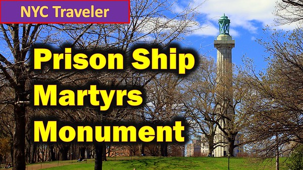 Prisoners Martyr Ship Monument Fort Green Brooklyn