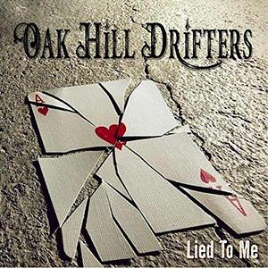 """Lied to Me"" EP by Oak Hill Drifters"