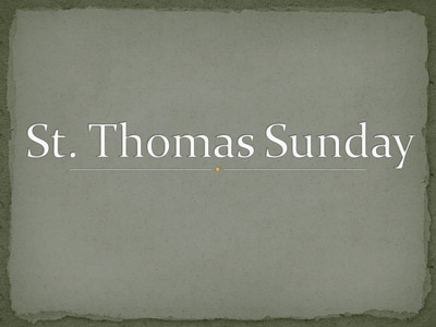 St. Thomas Sunday