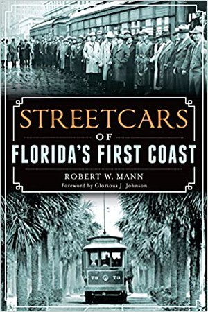 Streetcars of Florida's First Coast.jpg