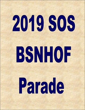 2019 SOS - HOF Before the Parade