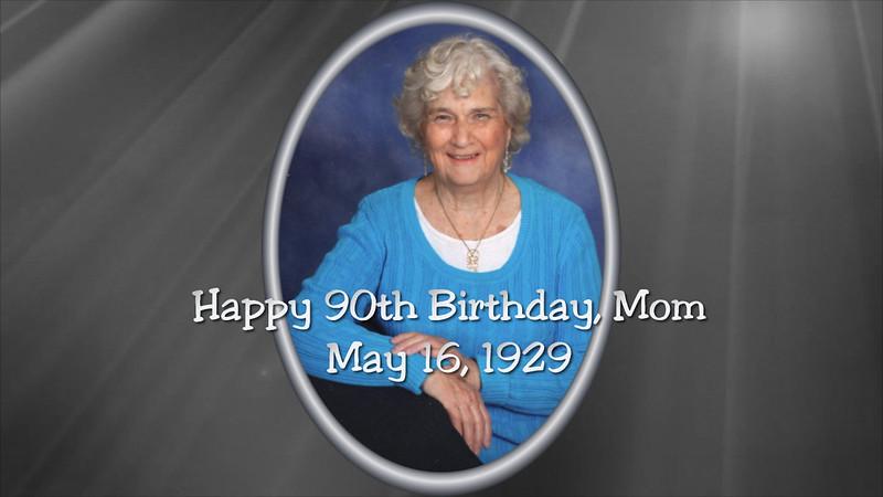 Happy 90th Birthday Mom