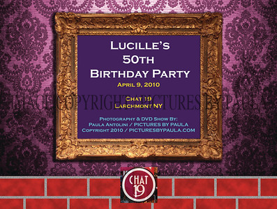 Lucille's 50th Birthday Party ~ CHAT 19 ~ Larchmont, NY ~ April 9, 2010