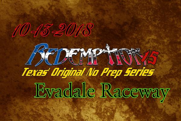 10-13-2018 Evadale Raceway 'Redemption 15'
