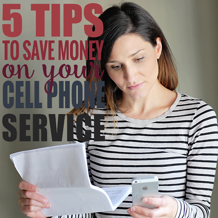 5 Tips to Saving Money on Your Cell Phone Service.png