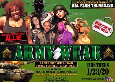 GAL FARM THURSDAYS PRESENTS ARMY WEAR 2020