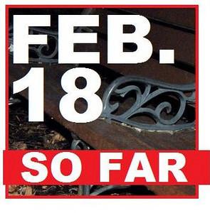 18 FEBRUARY (so far)