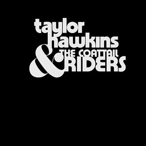 Taylor Hawkins & the coattail riders (US)
