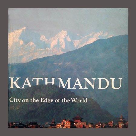 Kathmandu City On the Edge of the World