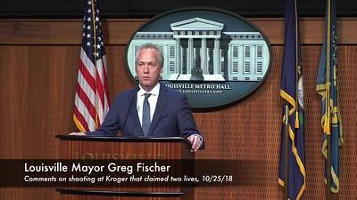 #2134 Mayor Fischer/Kroger Shootings Presser, 10/25/18