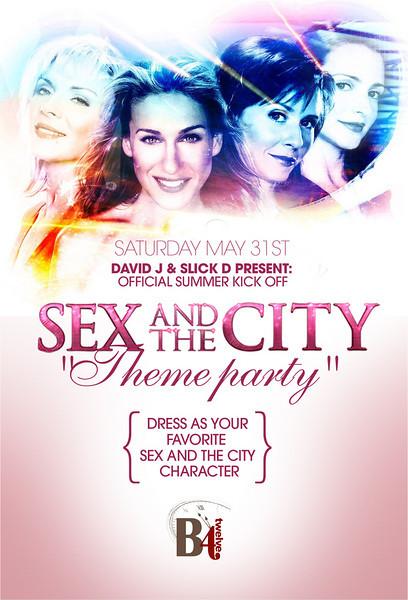 "David J & Slick D Present Sex And The City ""Theme Party""  @ B4 Twelve 5.31.08"