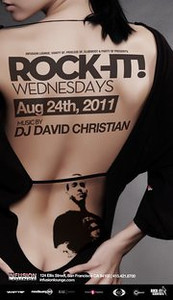 Rock-It! Wednesdays @ Infusion Lounge 8.24.11