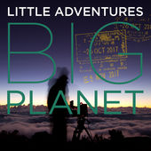 Little Adventures, Big Planet