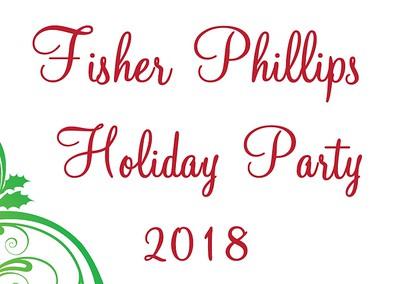 Fisher Phillips Holiday Party (12.13.18)
