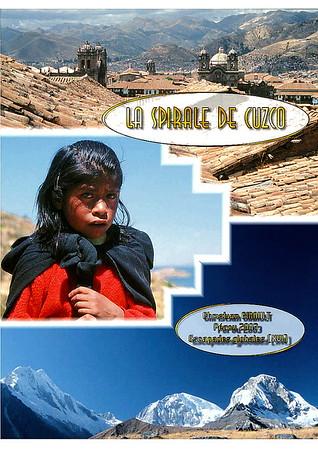 La spirale de Cuzco (Pérou)