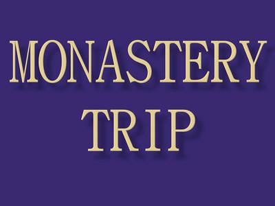 Monastery Trip