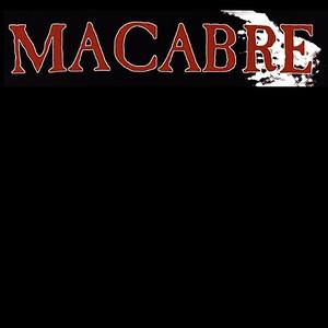 MACABRE  (US)
