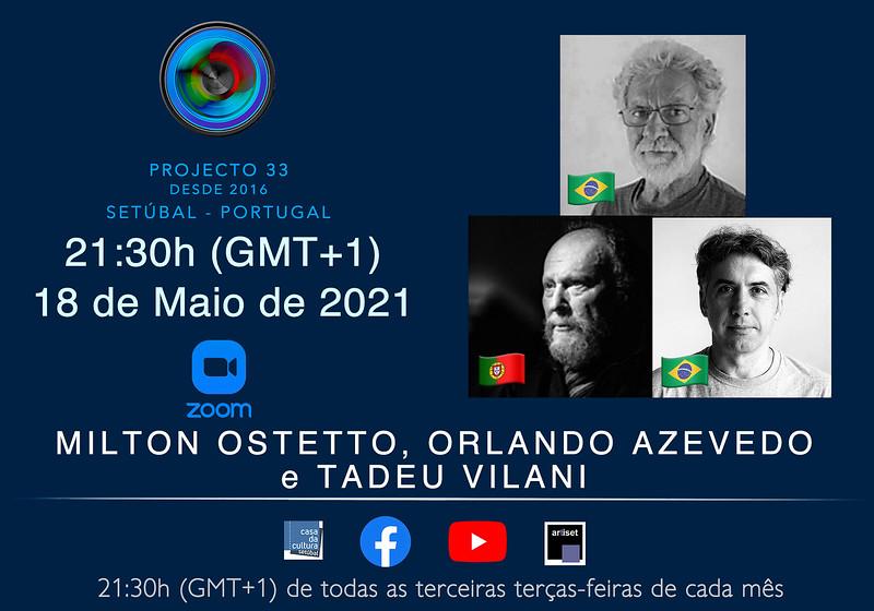Amilton, Orlando e Tadeu - Maio 2021