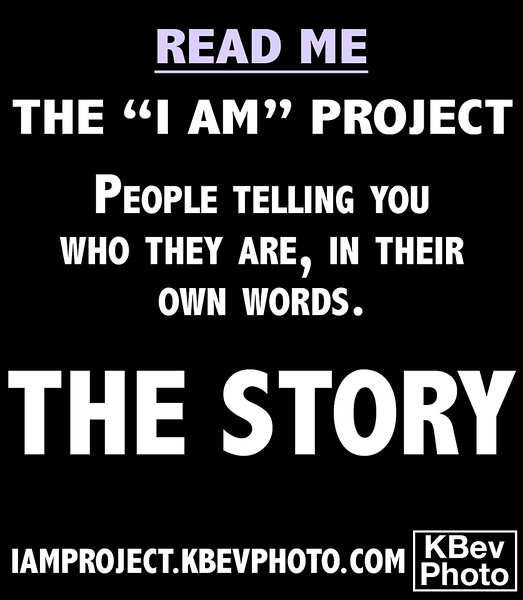 """The """"I Am"""" Project - Backstory"""