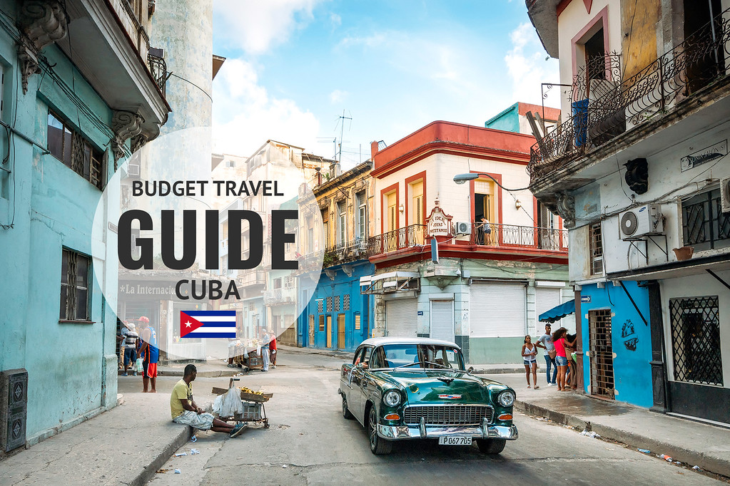Cuba Travel Guide & Tips