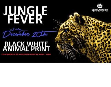 JUNGLE FEVER JUNGLE JIM'S BLACK WHITE ANIMAL PRINT BIRTHDAY BASH 2019