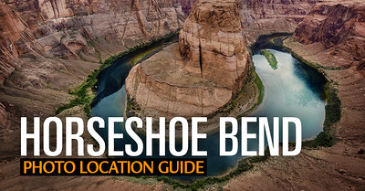 Photo Location Guide: Horseshoe Bend (Arizona)