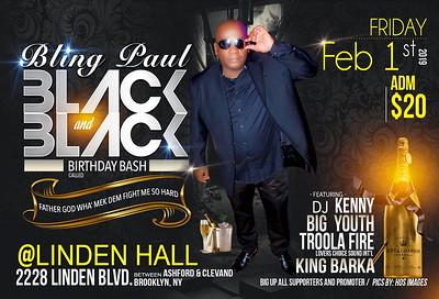 "BLING PAUL BIRTHDAY BASH ""ALL BLACK 2019""(150)"