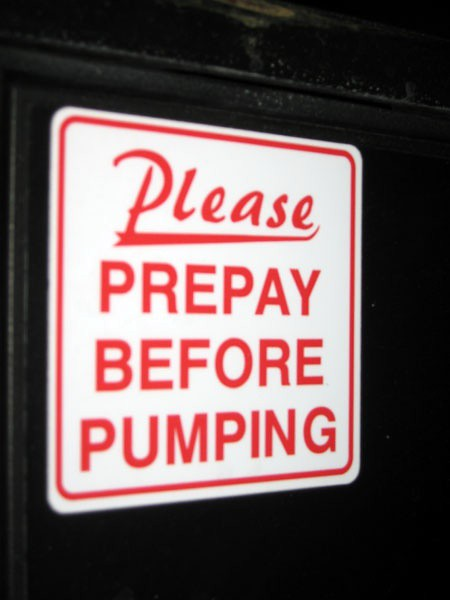 Prepaying after pumping can create a tear in the fabric of space and time, which may ignite fuel vapors.