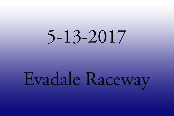 5-13-2017 Evadale Raceway 'TnT and List Drag Racing'