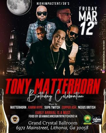 TONY MATTERHORN ATLANTA BIRTHDAY CELEBRATION 2021