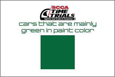 The Green Cars of the SCCA Time Trials Event