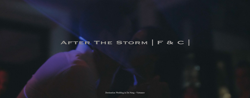 After The Storm | F & C | Destination Wedding in Da Nang - Vietnam