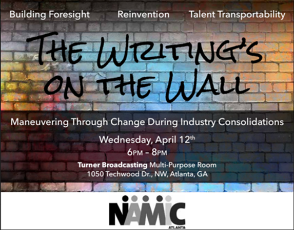 NAMIC Atlanta Presents- The Writing's On the Wall