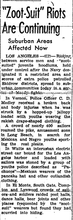 . During the summer of 1943, while the heat hit the streets in the form of fights and riots between the sailors and latino youth, newspapers headlines only fueled the fires of racism and fear. (Article originally published in the Corona Daily Independent on June 9, 1943)