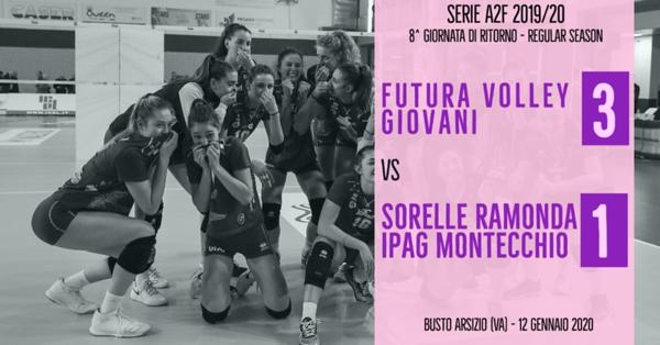 A2f - 1^ Futura Volley Giovani Busto Arsizio - Sorelle Ramonda IPAG Montecchio