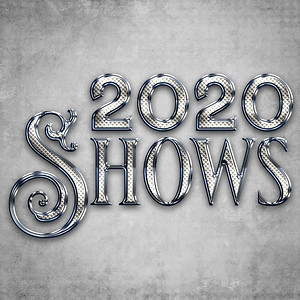 2020 Shows