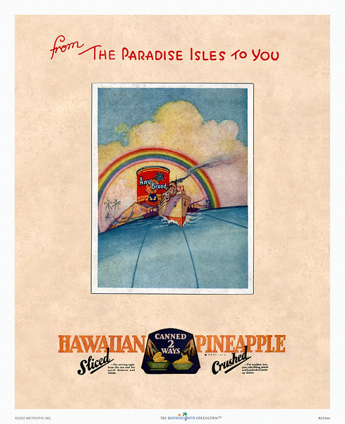 234: 'From The Paradise Isles To You' Advertisement, ca 1930.