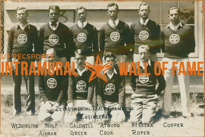 TRACK Departmental Champions  Engineers  R1: Weddington, Wolf, Caldwell, Atwood, Herrera, Cooper R2: Aikman, Green, Cook, Roper