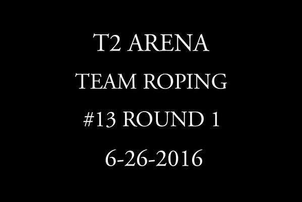 6-26-2016 Team Roping #13 Round 1