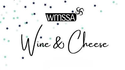 04.06 WMSSA Wine and Cheese